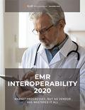 EMR Interoperability 2020: Market Progresses, But No Vendor Has Mastered It All