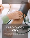 Cardiology 2020: Have We Reached the Tipping Point in Structured Reporting Adoption?