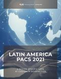 Latin America PACS 2021: A Region-Specific Look At Customer Satisfaction