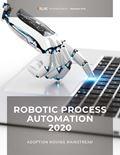 Robotic Process Automation 2021: Adoption Moving Mainstream