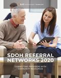 SDOH Referral Networks 2021: A First Look At Connecting Providers With Community Resources