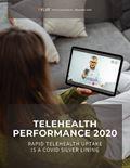 Telehealth Performance 2020: Rapid Telehealth Uptake is a COVID Silver Lining