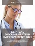 Clinical Documentation Improvement 2021: Who Excels With Both Technology and Relationships?
