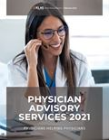 Physician Advisory Services 2021:  Physicians Helping Physicians