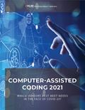 Computer-Assisted Coding 2021: Which Vendors Best Meet Needs in the Face of COVID-19?