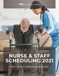 Nurse & Staff Scheduling 2021: First Look at Workload Balancing
