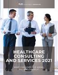 Healthcare Consulting and Services 2021: What Challenges Lie Ahead, and Who Can Help?