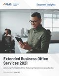 Extended Business Office Services 2021: Achieving Profitability While Reducing the Administrative Burden