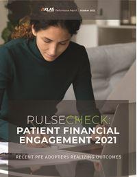 Pulse Check—Patient Financial Engagement 2021