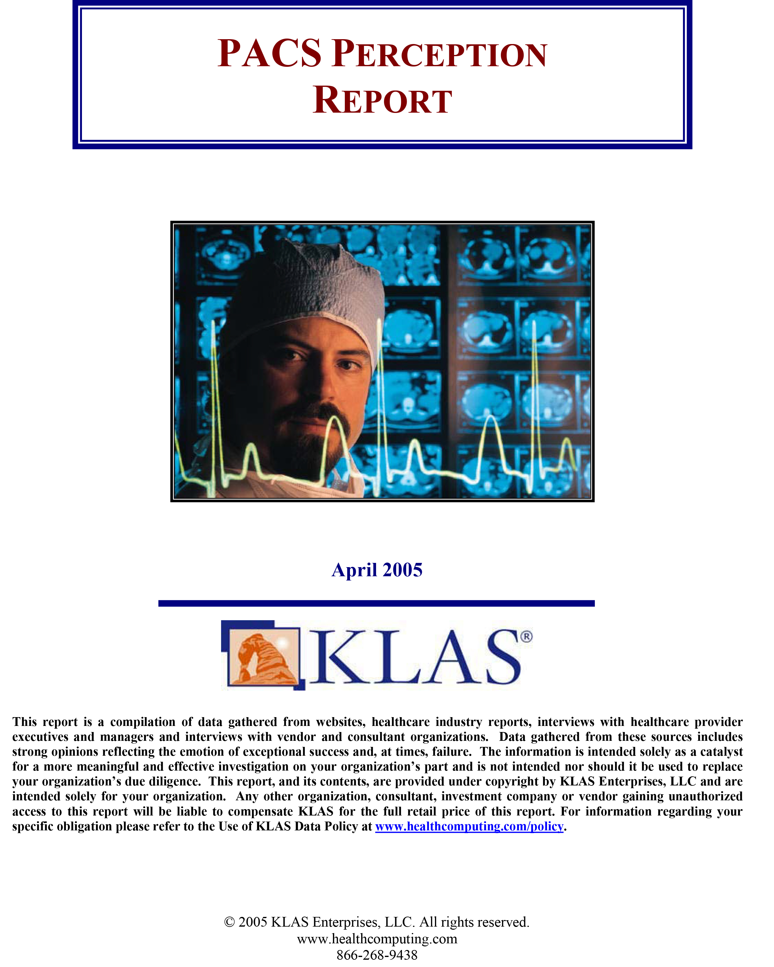PACS Perception Report 2005