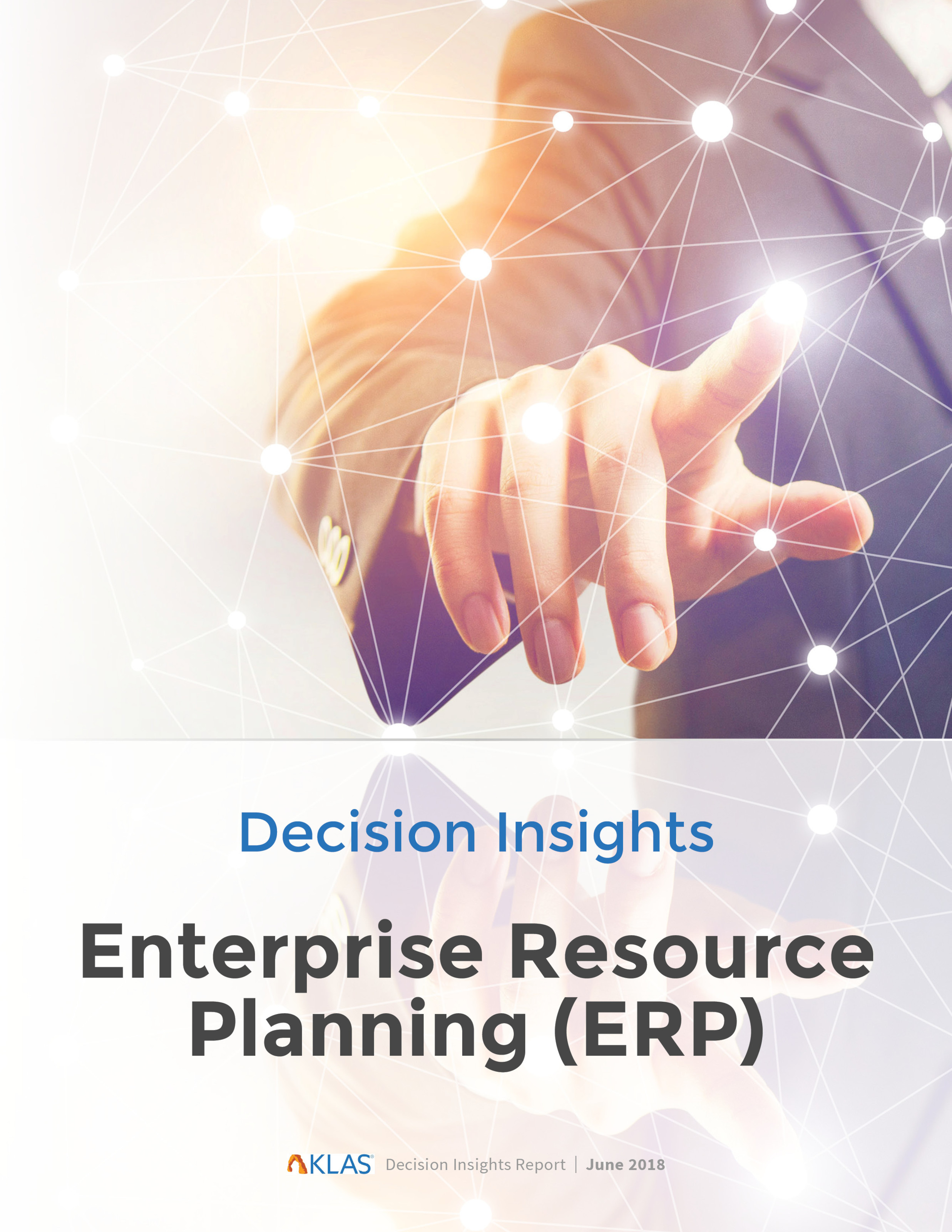 ERP Decision Insights Report 2018 - Enterprise Resource Planning
