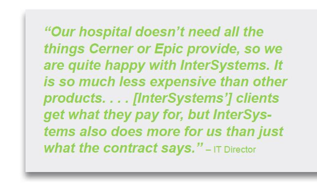 we are quite happy with intersystems
