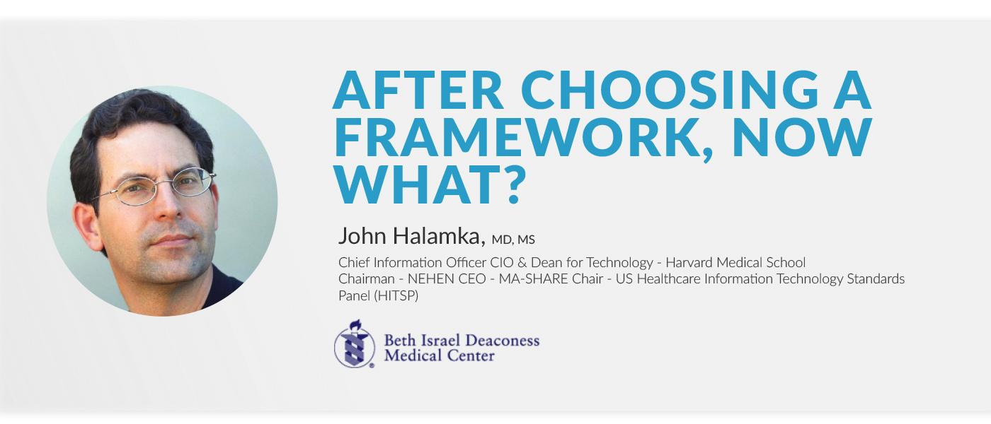 after choosing a framework now what