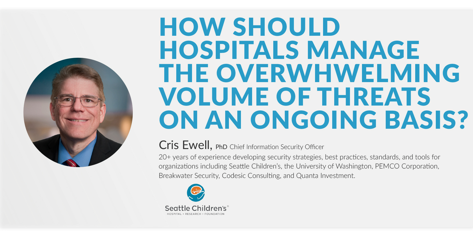 how should hospitals manage the overwelming volume of threats on an ongoing basis